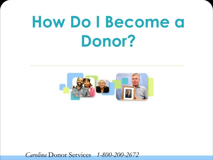 How Do I Become a Donor?