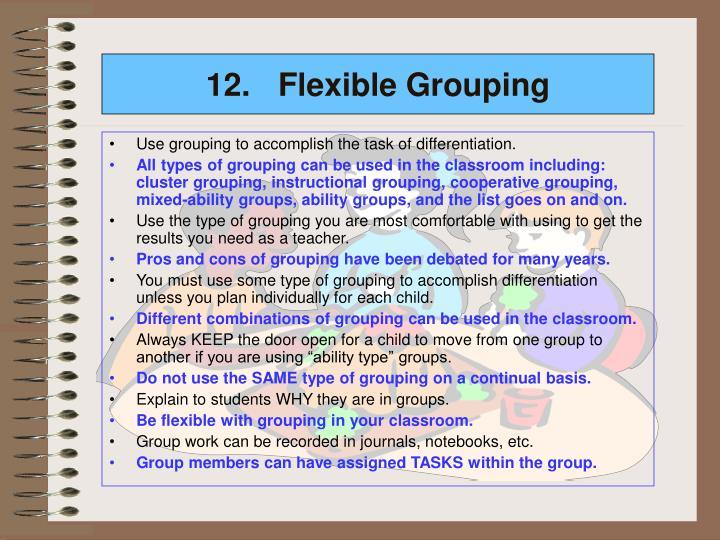 12. Flexible Grouping