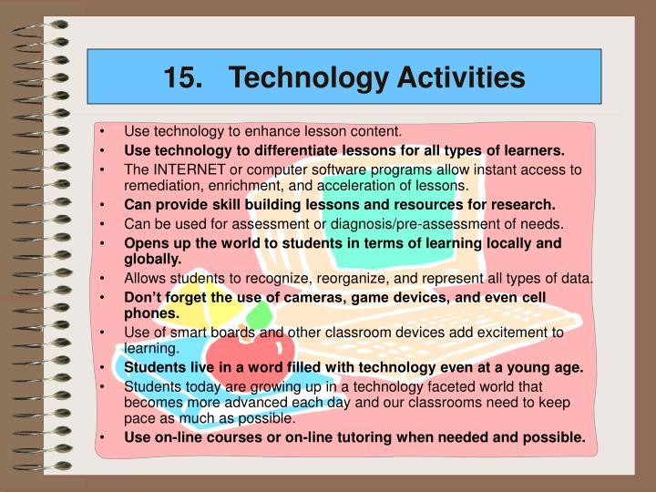 15.Technology Activities