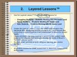 2 layered lessons