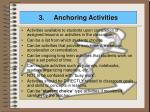 3 anchoring activities
