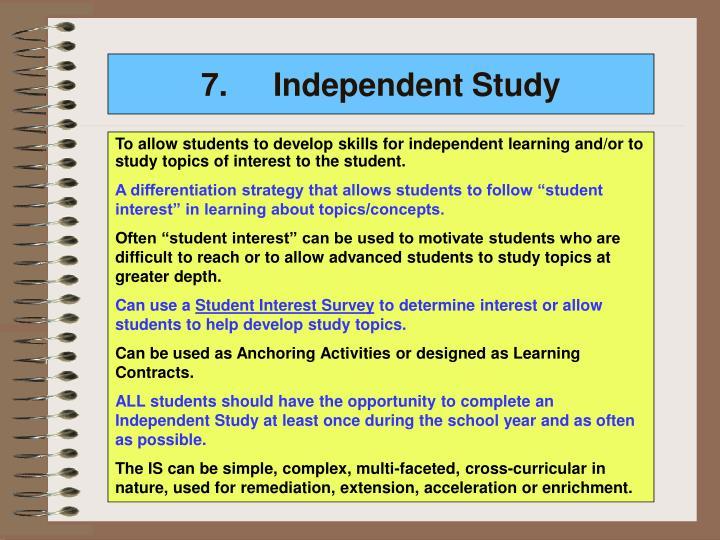 7.Independent Study