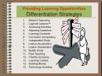 providing learning opportunities differentiation strategies