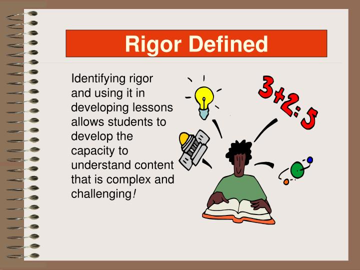 Rigor Defined