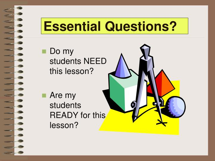 Essential Questions?