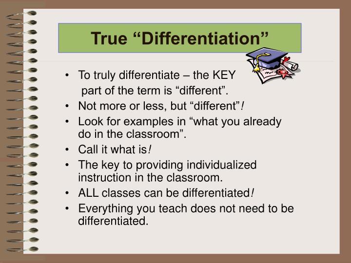 """True """"Differentiation"""""""