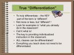 true differentiation