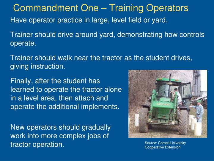 Commandment One – Training Operators