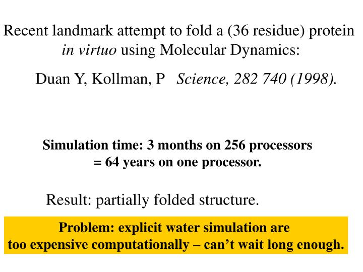 Recent landmark attempt to fold a (36 residue) protein