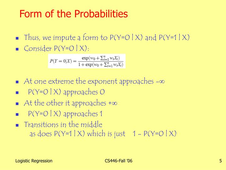 Form of the Probabilities