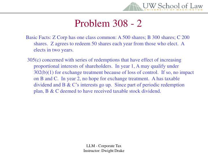 Problem 308 - 2