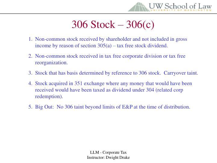306 Stock – 306(c)
