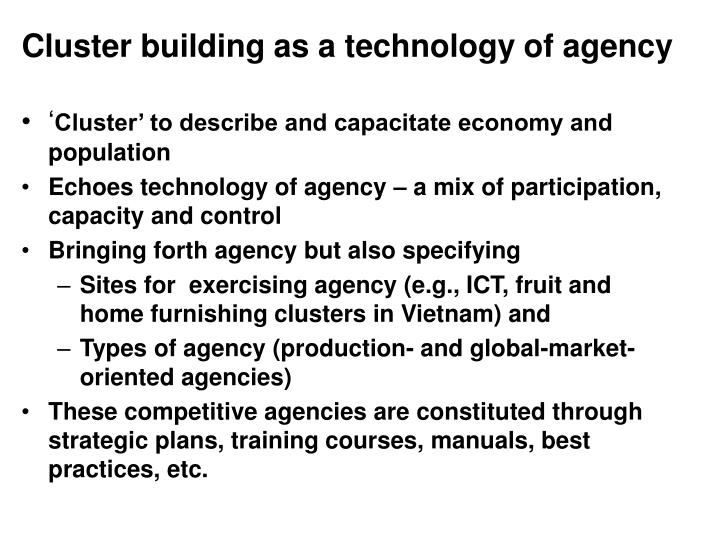 Cluster building as a technology of agency