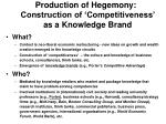 production of hegemony construction of competitiveness as a knowledge brand
