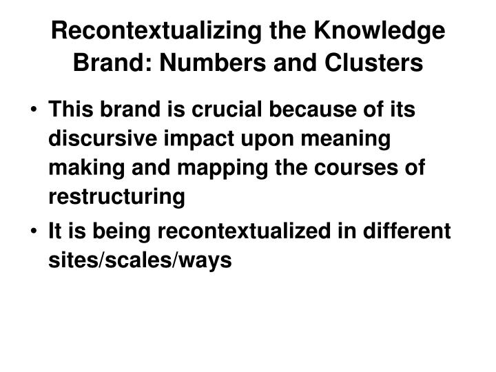 Recontextualizing the Knowledge Brand: Numbers and Clusters