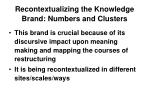 recontextualizing the knowledge brand numbers and clusters