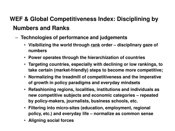 WEF & Global Competitiveness Index: Disciplining by Numbers and Ranks