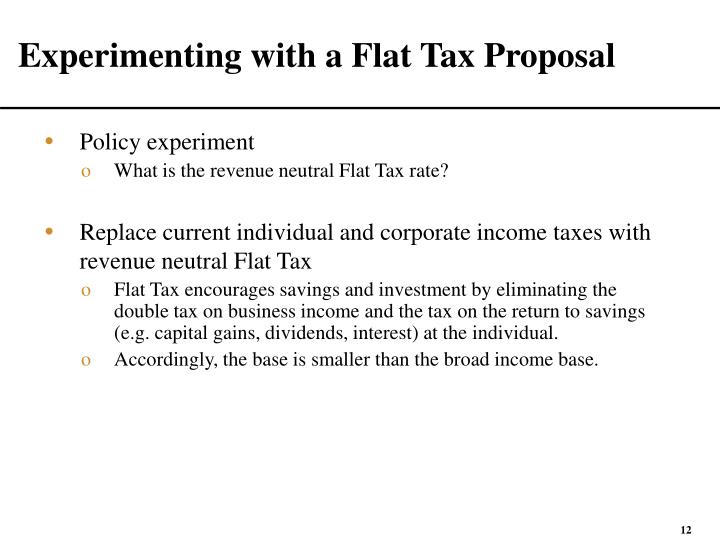 Experimenting with a Flat Tax Proposal