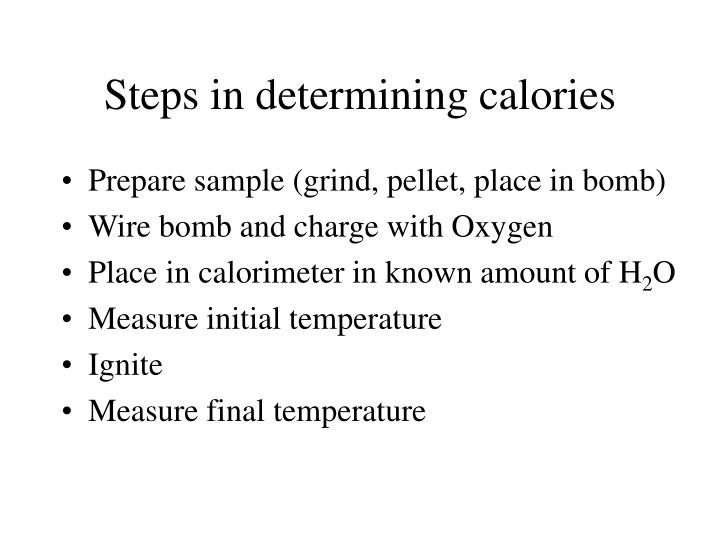 Steps in determining calories