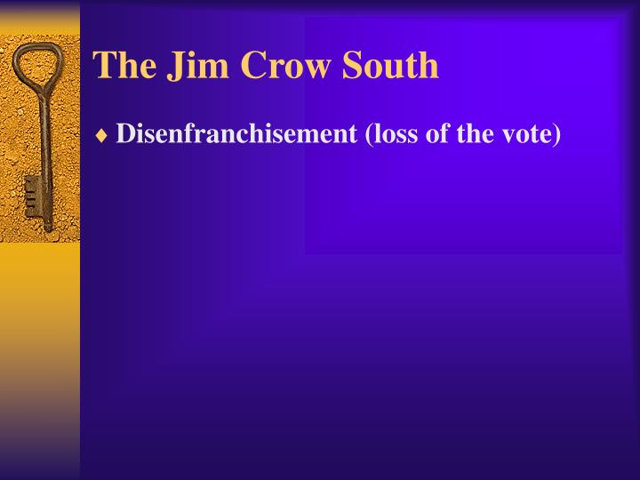 The Jim Crow South