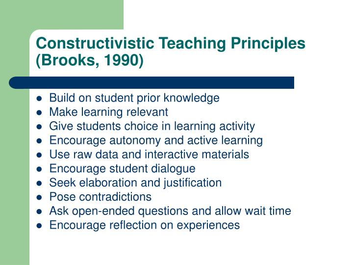 Constructivistic Teaching Principles (Brooks, 1990)