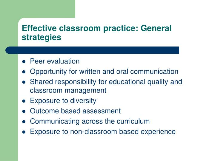 Effective classroom practice: General strategies