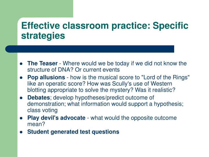 Effective classroom practice: Specific strategies