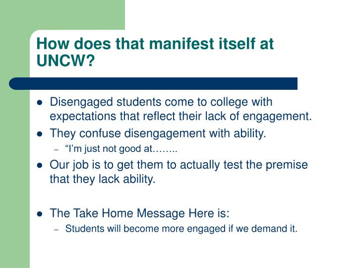 How does that manifest itself at UNCW?