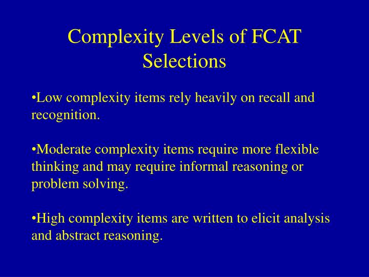 Complexity Levels of FCAT Selections