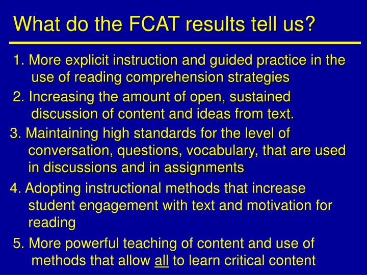 What do the FCAT results tell us?