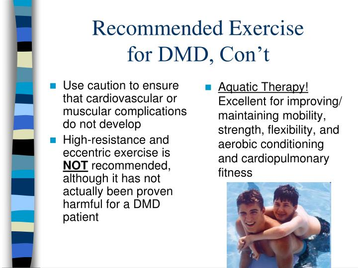 Use caution to ensure that cardiovascular or muscular complications do not develop