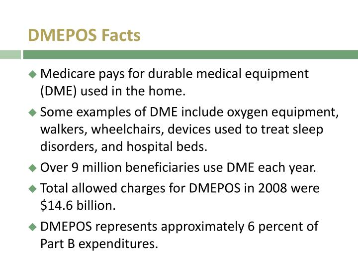 DMEPOS Facts