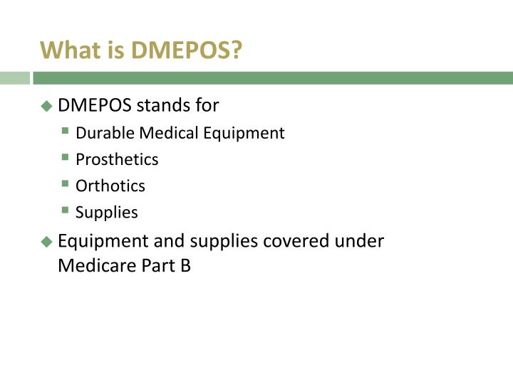 What is DMEPOS?