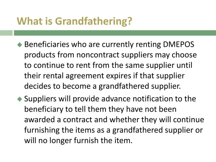 What is Grandfathering?