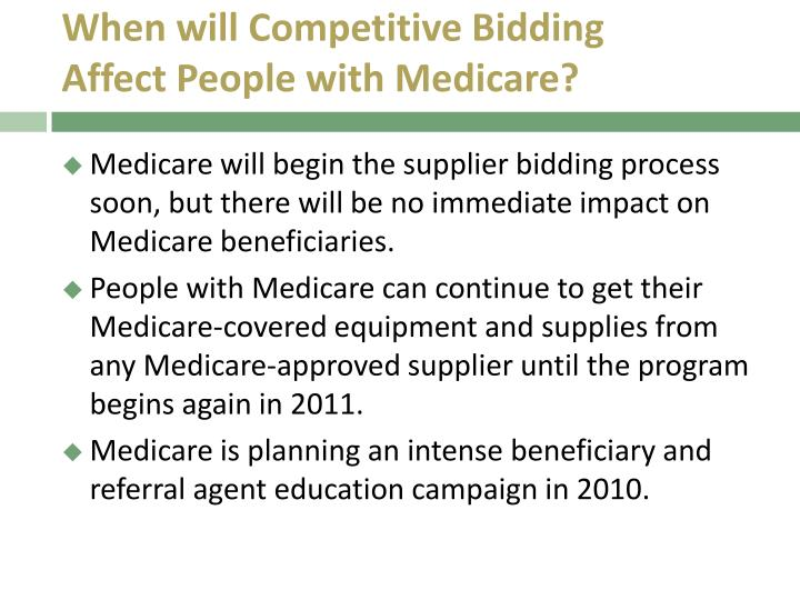 When will Competitive Bidding