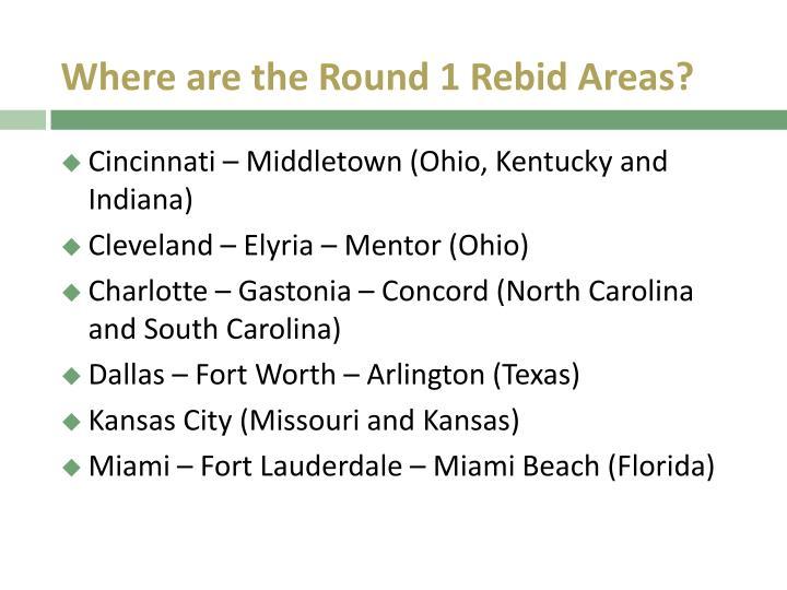 Where are the Round 1 Rebid Areas?