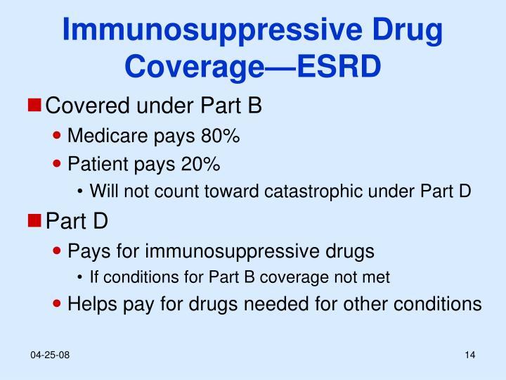 Immunosuppressive Drug Coverage—ESRD