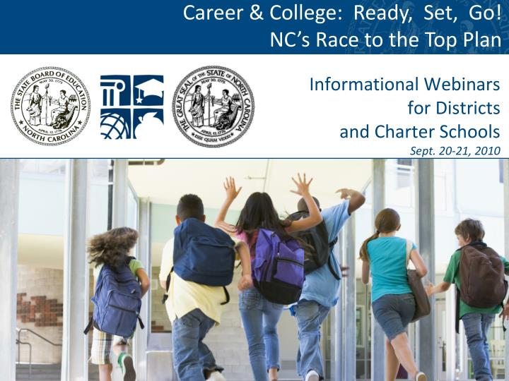 Informational webinars for districts and charter schools sept 20 21 2010