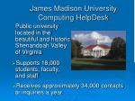 james madison university computing helpdesk
