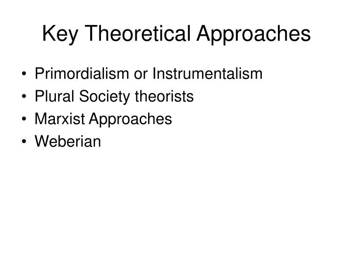 Key Theoretical Approaches