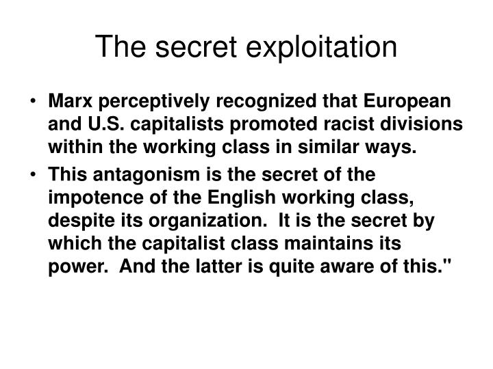 The secret exploitation
