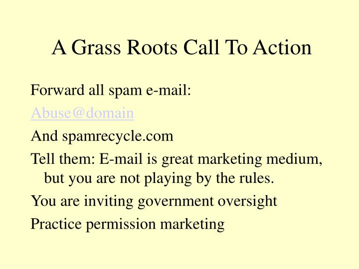A Grass Roots Call To Action