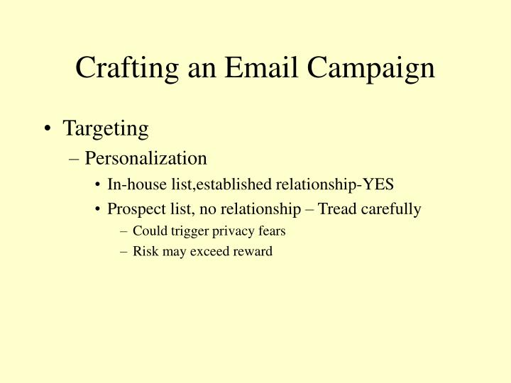 Crafting an Email Campaign