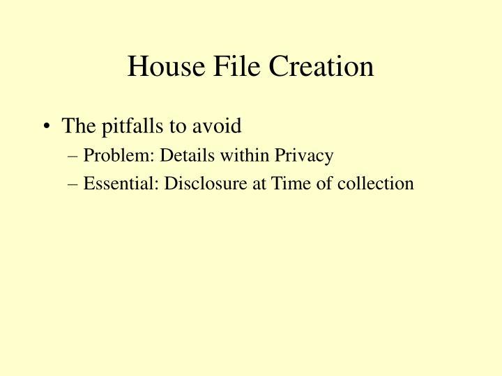 House File Creation