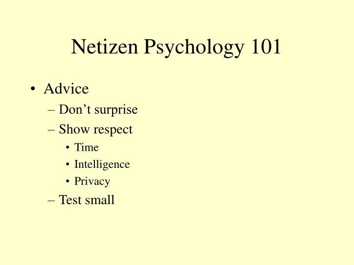 Netizen Psychology 101