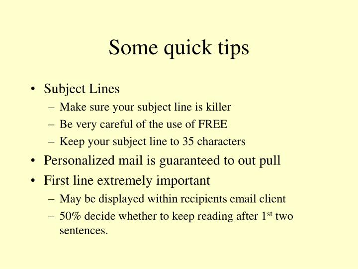 Some quick tips