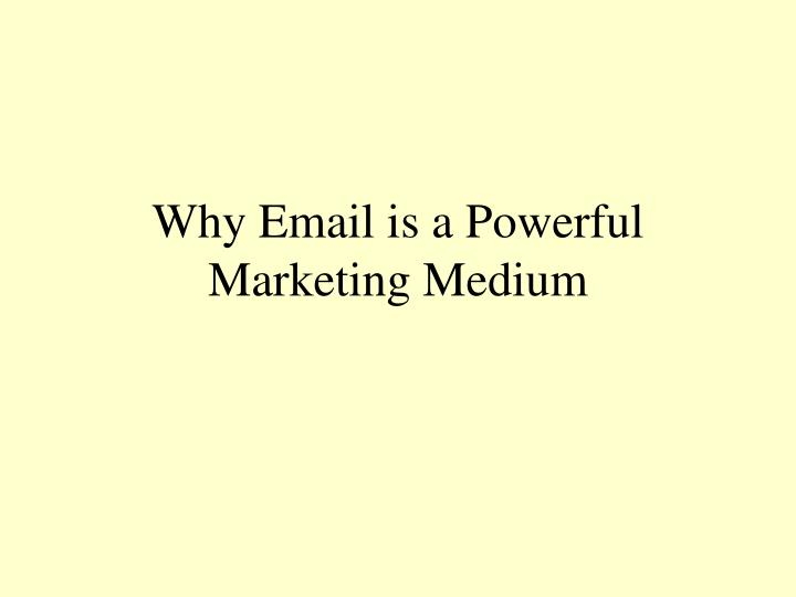 Why Email is a Powerful