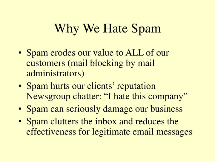 Why We Hate Spam