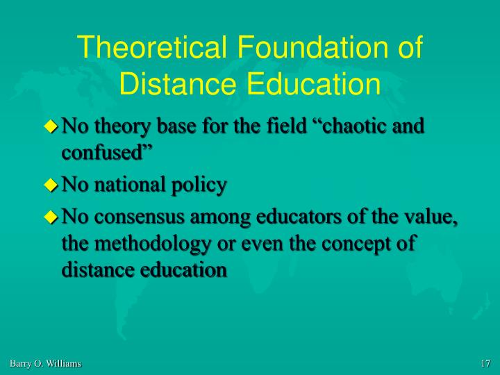 Theoretical Foundation of Distance Education