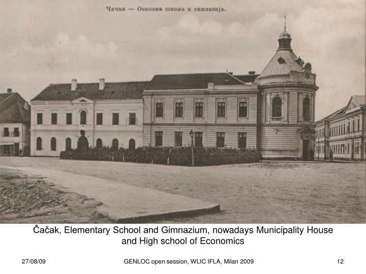 Čačak, Elementary School and Gimnazium,